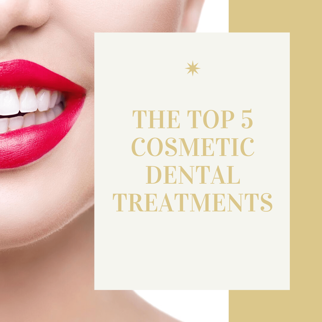 The Top 5 Cosmetic Dental Treatments-min
