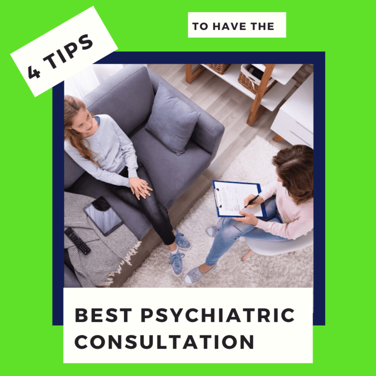 4 Tips to Have the Best Psychiatric Consultation