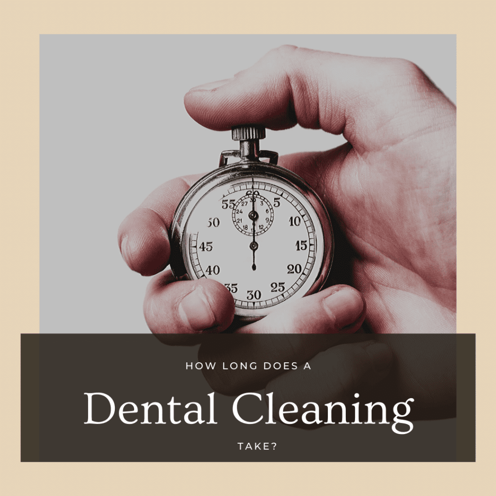 How Long Does a Dental Cleaning Take