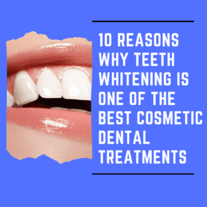 """Title Banner for""""10 reasons why teeth whitening is one of the best cosmetic dental treatments"""""""