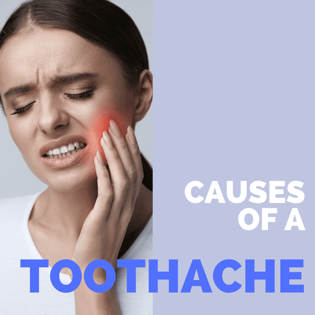 Causes of a Toothache