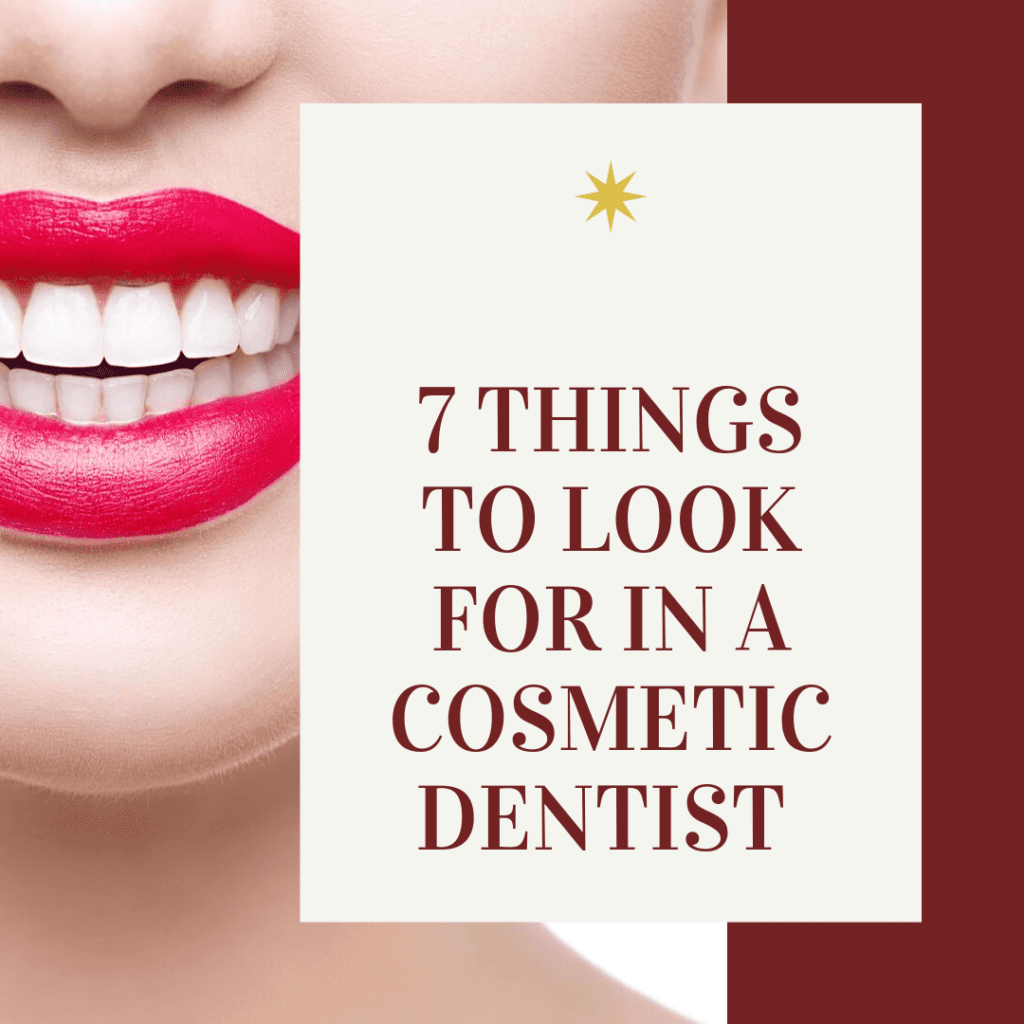 """Infograph for """"seven things to look for in a cosmetic dentist"""""""